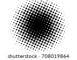 abstract monochrome halftone... | Shutterstock .eps vector #708019864
