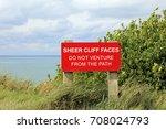 Warning Sign On Coastal Path....