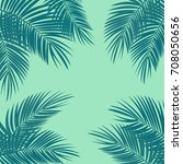 colored palm leaf  background... | Shutterstock . vector #708050656