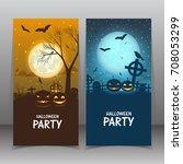 happy halloween banner. set... | Shutterstock .eps vector #708053299