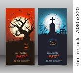 happy halloween banner. set... | Shutterstock .eps vector #708053320