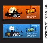 banner halloween sale . set of...   Shutterstock .eps vector #708053338