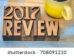 2017 year review banner   text... | Shutterstock . vector #708091210