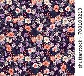 flowery bright pattern in small ...   Shutterstock . vector #708103213