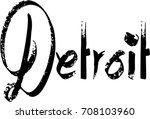 detroit text sign illustration... | Shutterstock .eps vector #708103960