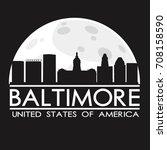 baltimore skyline silhouette... | Shutterstock .eps vector #708158590