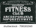 vintage font handcrafted vector ... | Shutterstock .eps vector #708181060