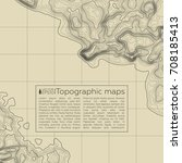 background of the topographic...   Shutterstock .eps vector #708185413