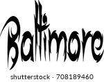 baltimore text sign... | Shutterstock .eps vector #708189460