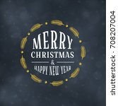 merry christmas typography... | Shutterstock .eps vector #708207004