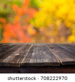 empty wooden table with autumn... | Shutterstock . vector #708222970