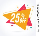 25  off discount and sale... | Shutterstock .eps vector #708350296