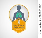 lung cancer awareness month... | Shutterstock .eps vector #708351730