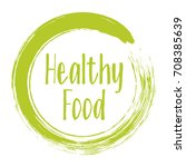 healthy food icon  painted... | Shutterstock .eps vector #708385639