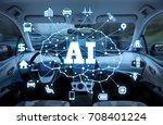 autonomous car with ai... | Shutterstock . vector #708401224