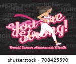 you are strong  breast cancer... | Shutterstock .eps vector #708425590