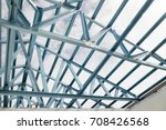 structure of steel roof frame... | Shutterstock . vector #708426568