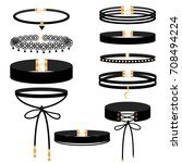 set of choker jewelry on the... | Shutterstock .eps vector #708494224