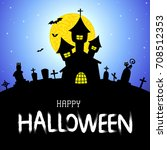 halloween vector card or... | Shutterstock .eps vector #708512353