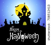 halloween vector card or... | Shutterstock .eps vector #708512413