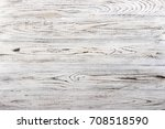 vintage weathered shabby white...   Shutterstock . vector #708518590