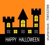 happy halloween. haunted house...   Shutterstock .eps vector #708532588