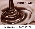 melted chocolate flow. pouring... | Shutterstock .eps vector #708535258