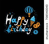 lettering set with birthday ... | Shutterstock .eps vector #708540040