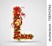christmas font. letter l of... | Shutterstock .eps vector #708541966