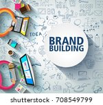 brand building concept with... | Shutterstock .eps vector #708549799