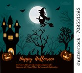 halloween night background with ... | Shutterstock .eps vector #708551263
