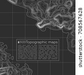 background of the topographic... | Shutterstock .eps vector #708567628