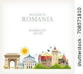 romania panoramic background... | Shutterstock .eps vector #708571810