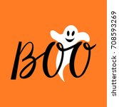 boo modern inscription with a... | Shutterstock .eps vector #708593269