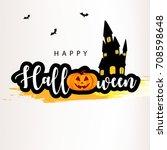 happy halloween  easy to edit ... | Shutterstock .eps vector #708598648