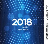 happy new year 2018 abstract... | Shutterstock .eps vector #708601744