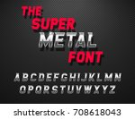 vector metal alphabet. dynamic... | Shutterstock .eps vector #708618043