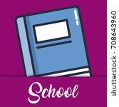school elements design | Shutterstock .eps vector #708643960