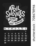 vector calendar for april 2 0 1 ... | Shutterstock .eps vector #708678946