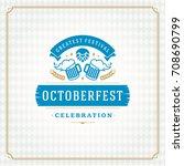 oktoberfest beer festival... | Shutterstock .eps vector #708690799