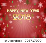 happy new year 2018 with snow... | Shutterstock .eps vector #708717070