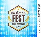 beer festival oktoberfest...   Shutterstock .eps vector #708725689