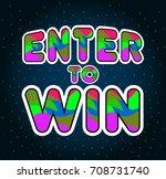 enter to win raster sign | Shutterstock . vector #708731740