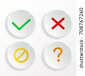 yes and no buttons. check mark... | Shutterstock .eps vector #708767260