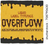 original label font named ... | Shutterstock .eps vector #708790630