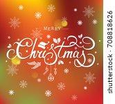 christmas typography ...   Shutterstock . vector #708818626