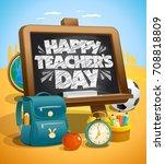 happy teacher s day vector... | Shutterstock .eps vector #708818809