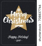 christmas greeting card with... | Shutterstock . vector #708837766