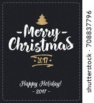 christmas greeting card with... | Shutterstock . vector #708837796