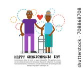 grandparents couple together... | Shutterstock .eps vector #708868708